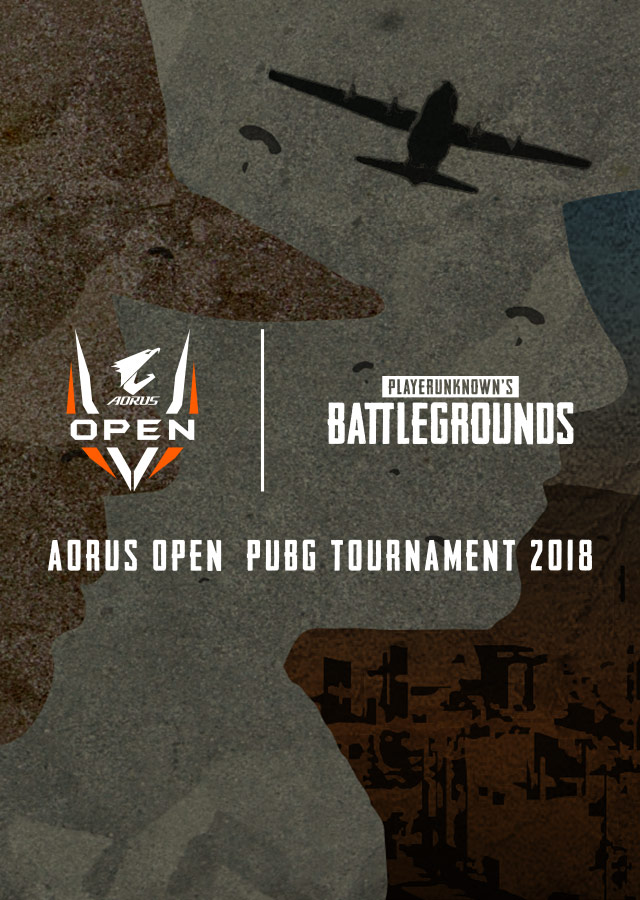 2018 AORUS OPEN PUBG Tournament