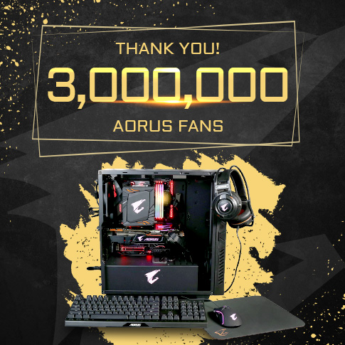 AORUS 3 Million Fans Celebration - Online Giveaway